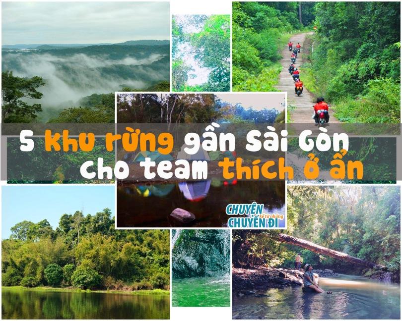Những khu rừng gần Sài Gòn cho team thích ở ẩn